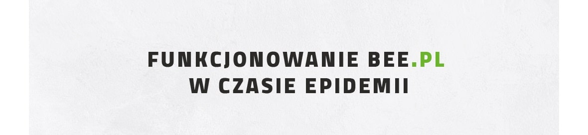 Funkcjonowanie Bee.pl w czasie epidemii