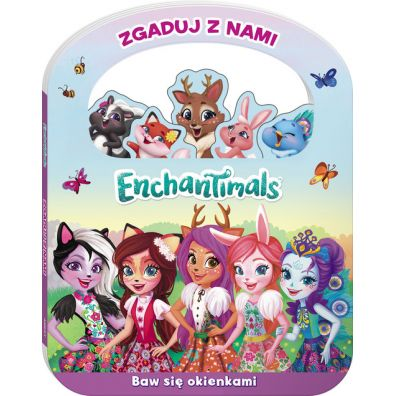 Enchantimals. Zgaduj z nami